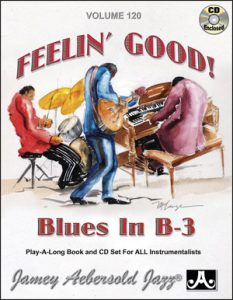 Jamey Aebersold Jazz Play-A-Long Volume 120 Feelin' Good - Blues Iin B3