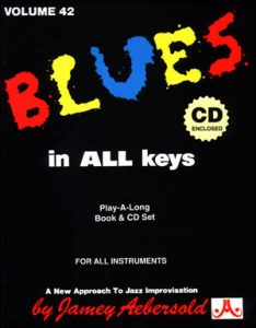 Jamey Aebersold Jazz Play-A-Long Volume 42 - Blues In All Keys